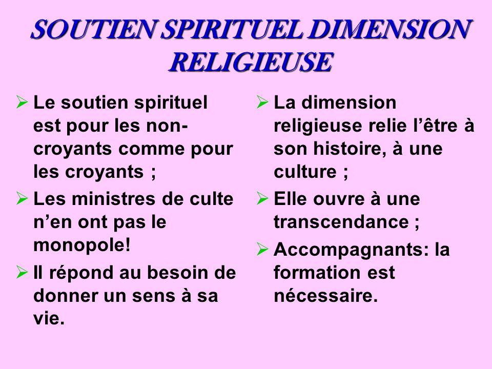 SOUTIEN SPIRITUEL DIMENSION RELIGIEUSE