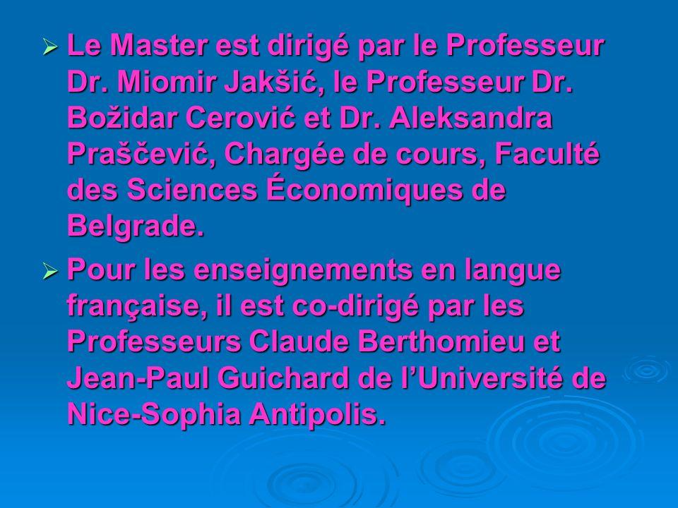Le Master est dirigé par le Professeur Dr