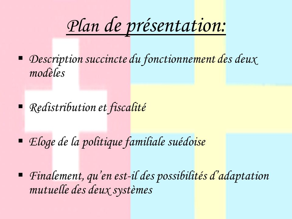 Plan de présentation: Description succincte du fonctionnement des deux modèles. Redistribution et fiscalité.