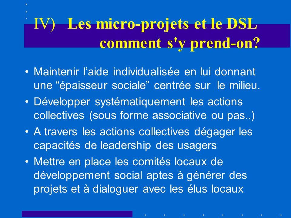 IV) Les micro-projets et le DSL comment s y prend-on