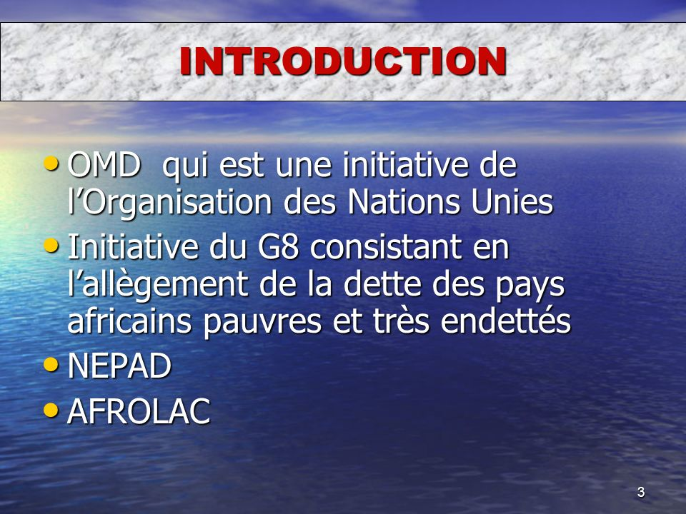 INTRODUCTION OMD qui est une initiative de l'Organisation des Nations Unies.