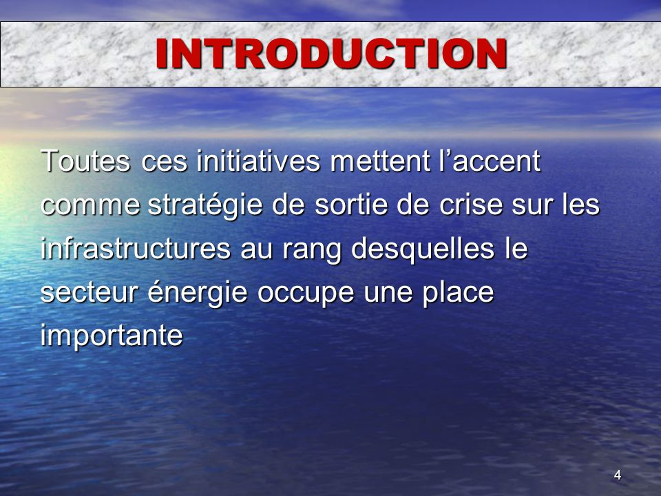 INTRODUCTION Toutes ces initiatives mettent l'accent