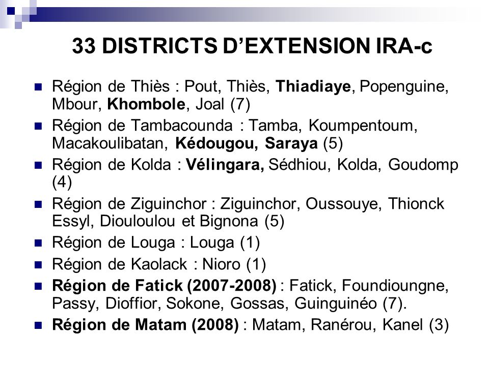 33 DISTRICTS D'EXTENSION IRA-c