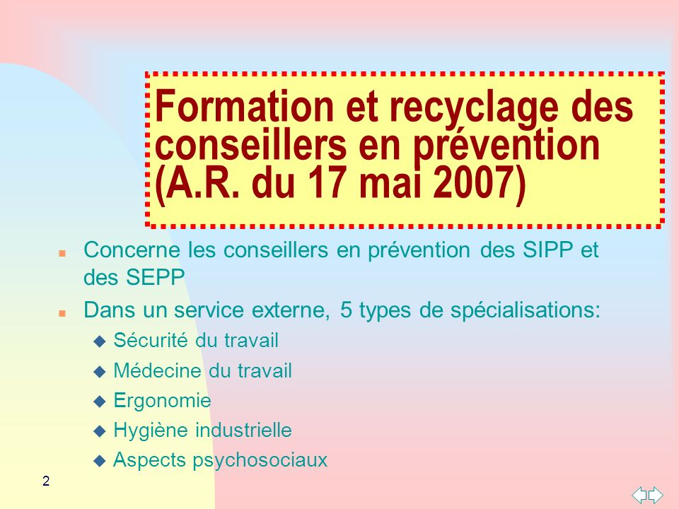 Formation et recyclage des conseillers en prévention (A. R