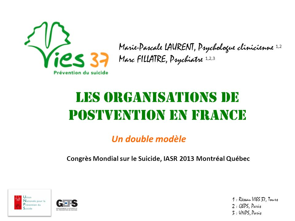 Les organisations de postvention en France