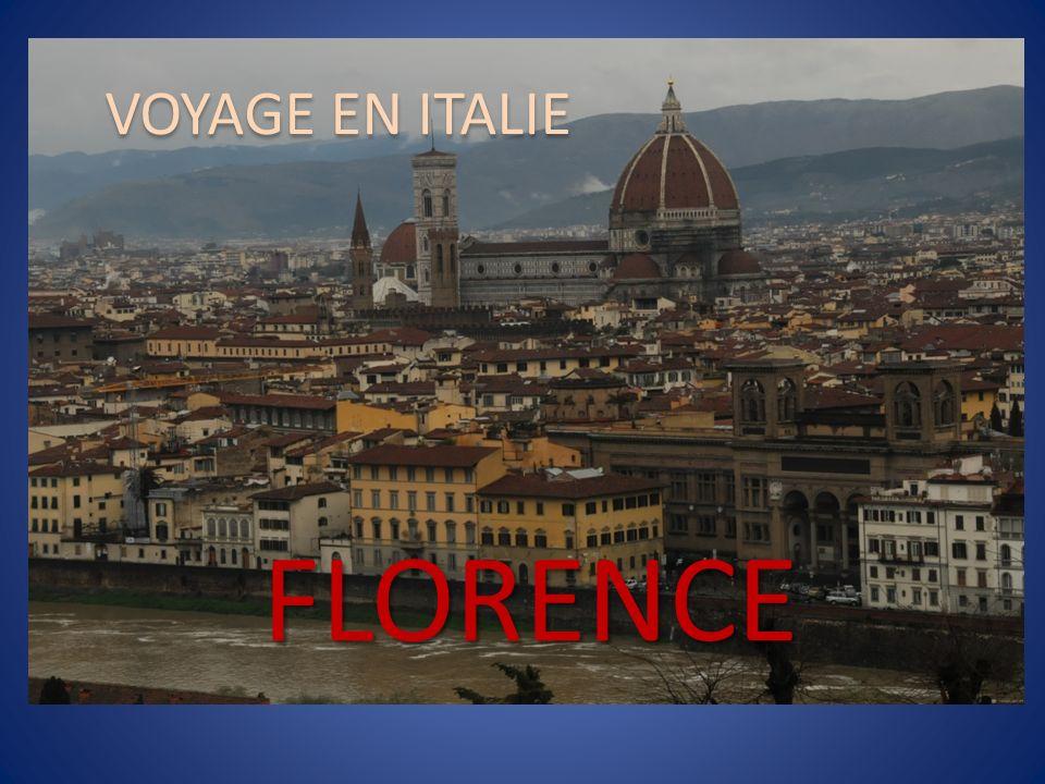 VOYAGE EN ITALIE FLORENCE