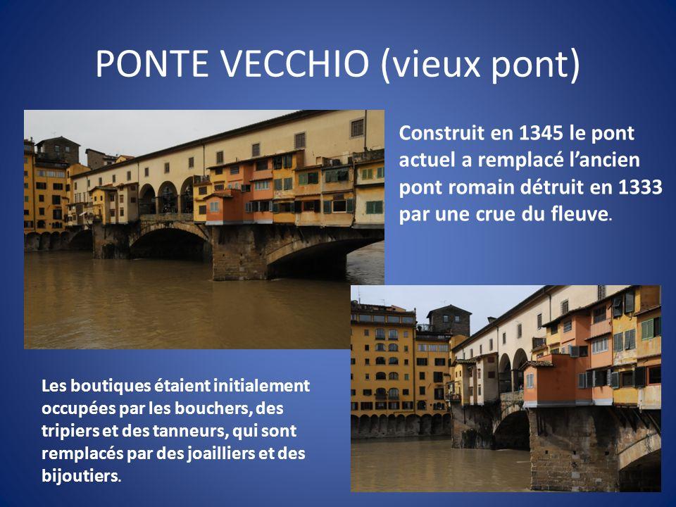 PONTE VECCHIO (vieux pont)