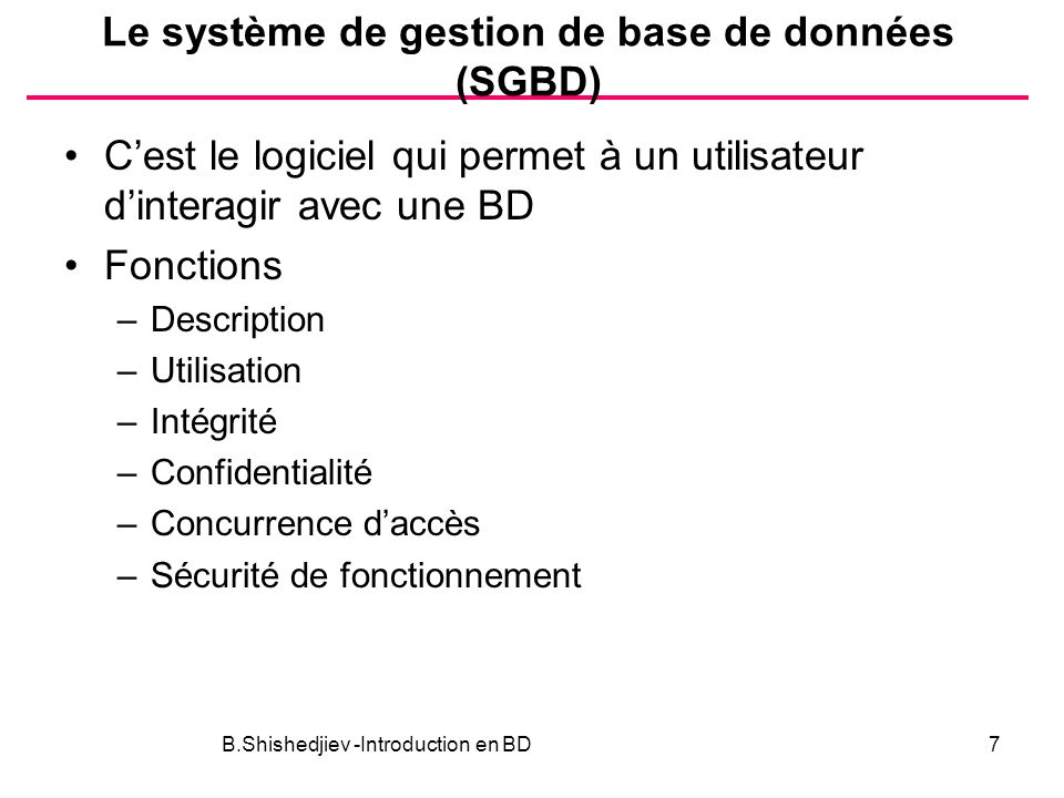Le système de gestion de base de données (SGBD)