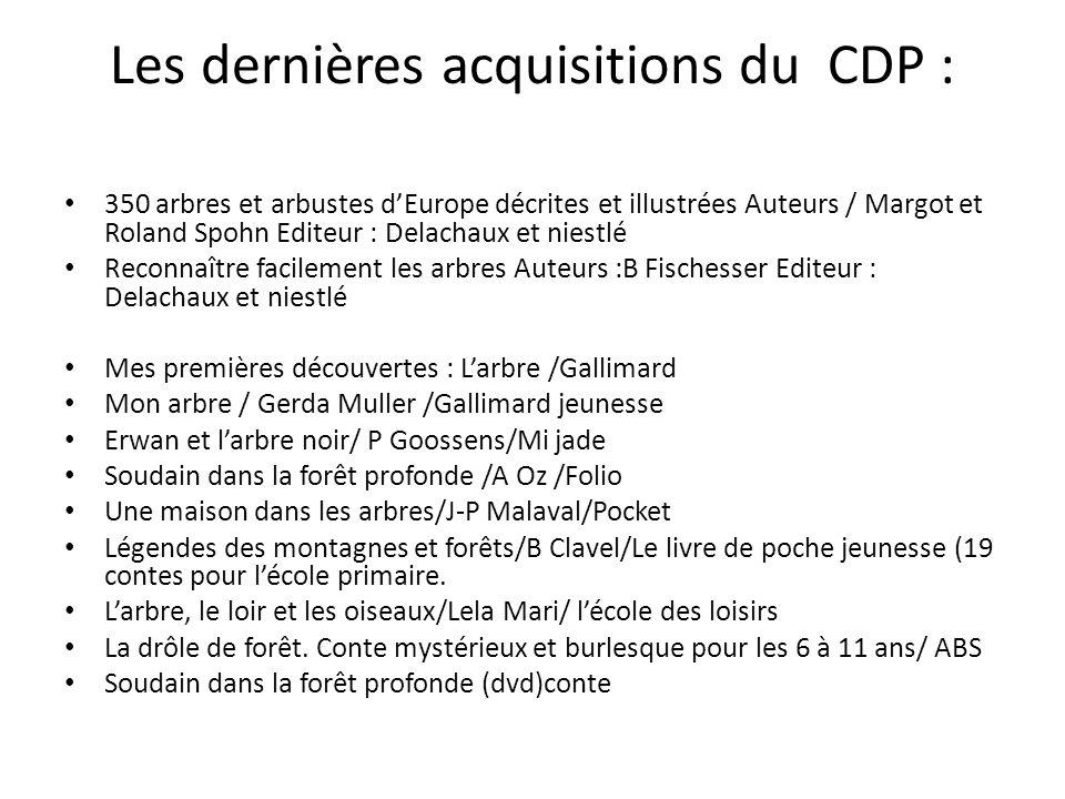Les dernières acquisitions du CDP :
