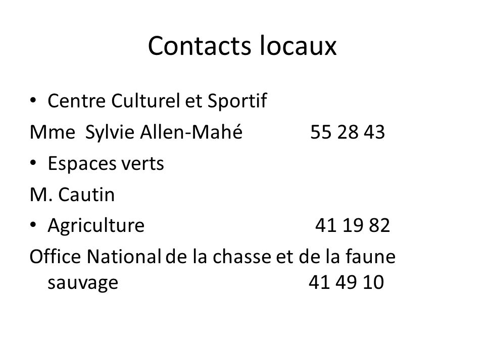 Contacts locaux Centre Culturel et Sportif