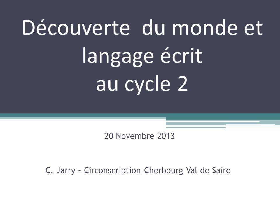 Découverte du monde et langage écrit au cycle 2