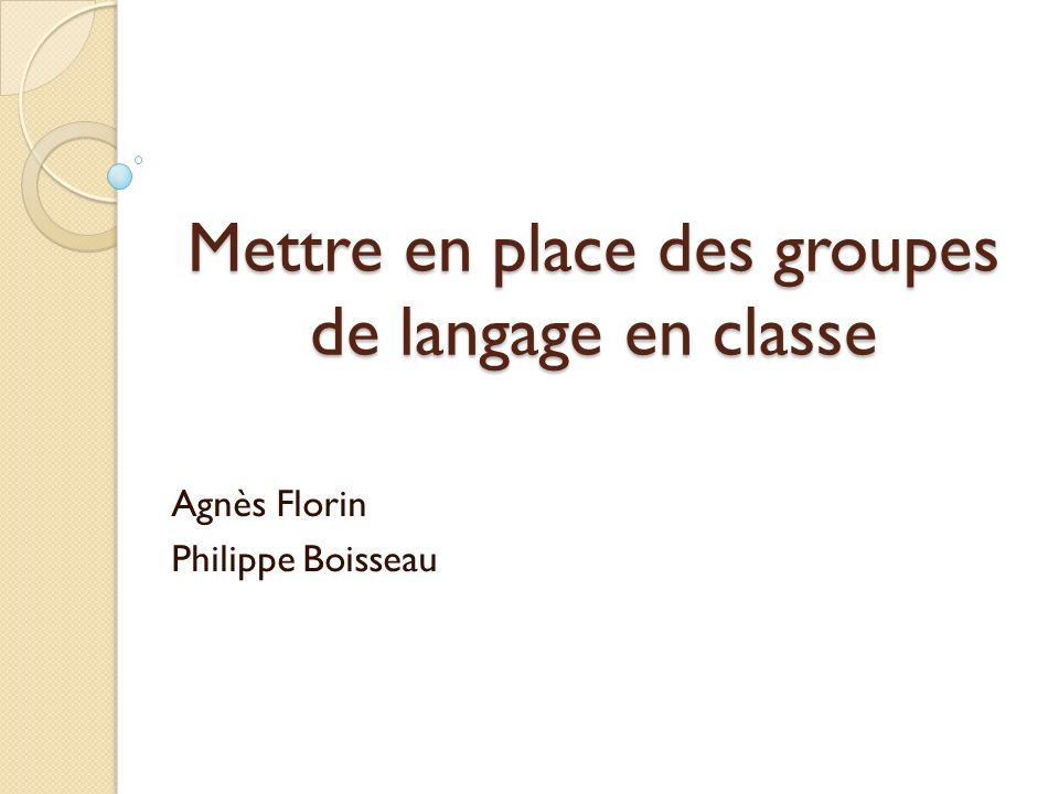 Mettre en place des groupes de langage en classe