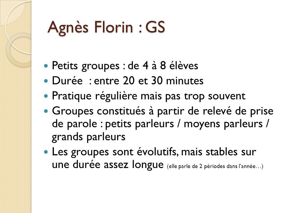 Agnès Florin : GS Petits groupes : de 4 à 8 élèves