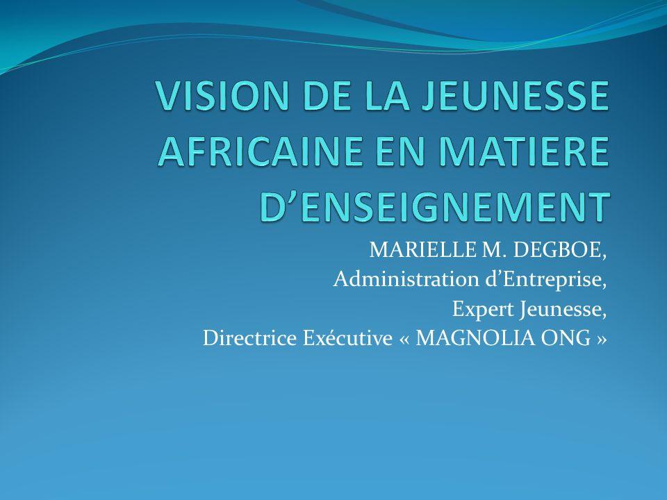 VISION DE LA JEUNESSE AFRICAINE EN MATIERE D'ENSEIGNEMENT