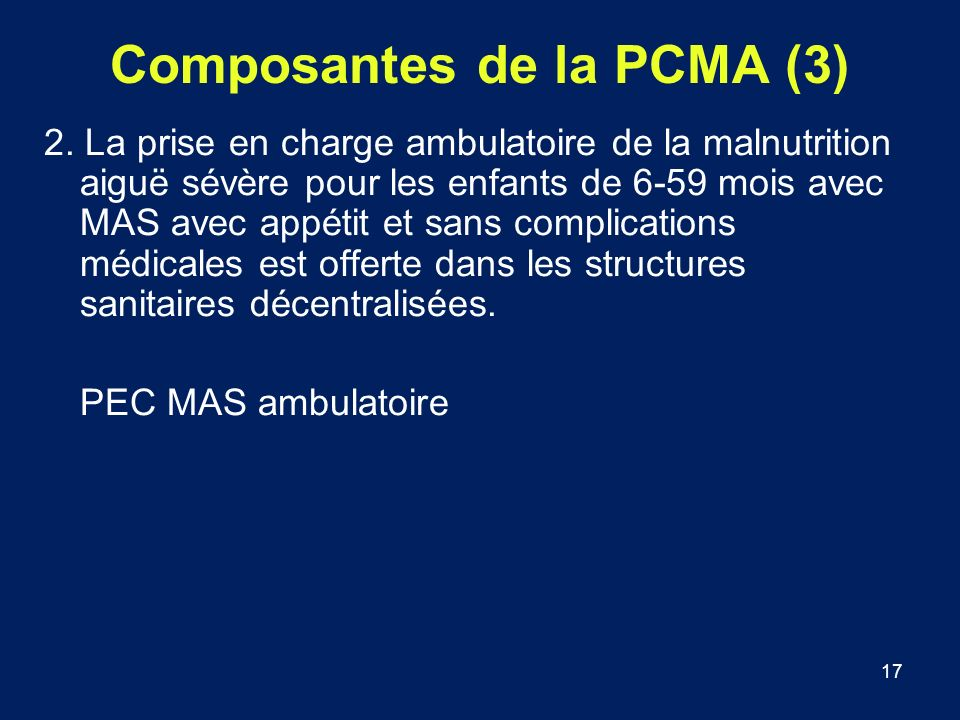 Composantes de la PCMA (3)