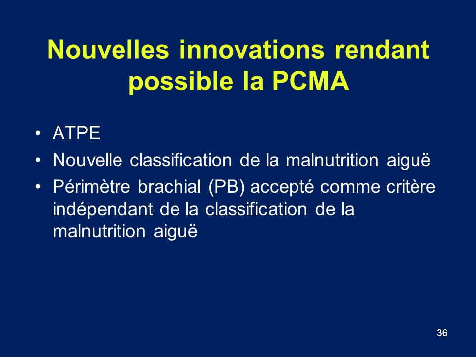 Nouvelles innovations rendant possible la PCMA