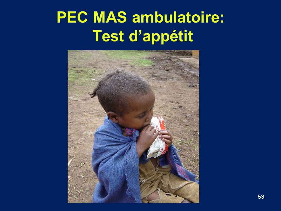 PEC MAS ambulatoire: Test d'appétit