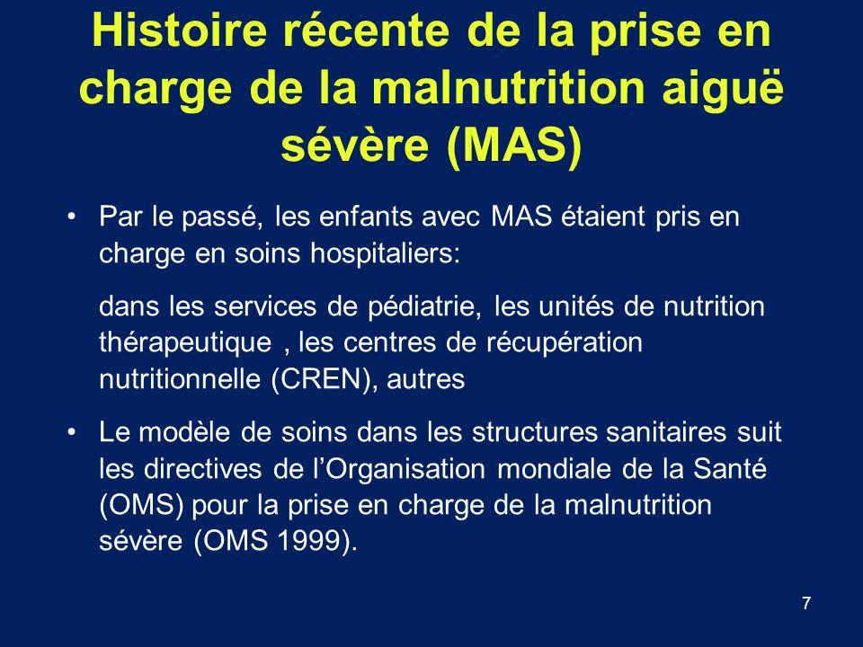 Histoire récente de la prise en charge de la malnutrition aiguë sévère (MAS)