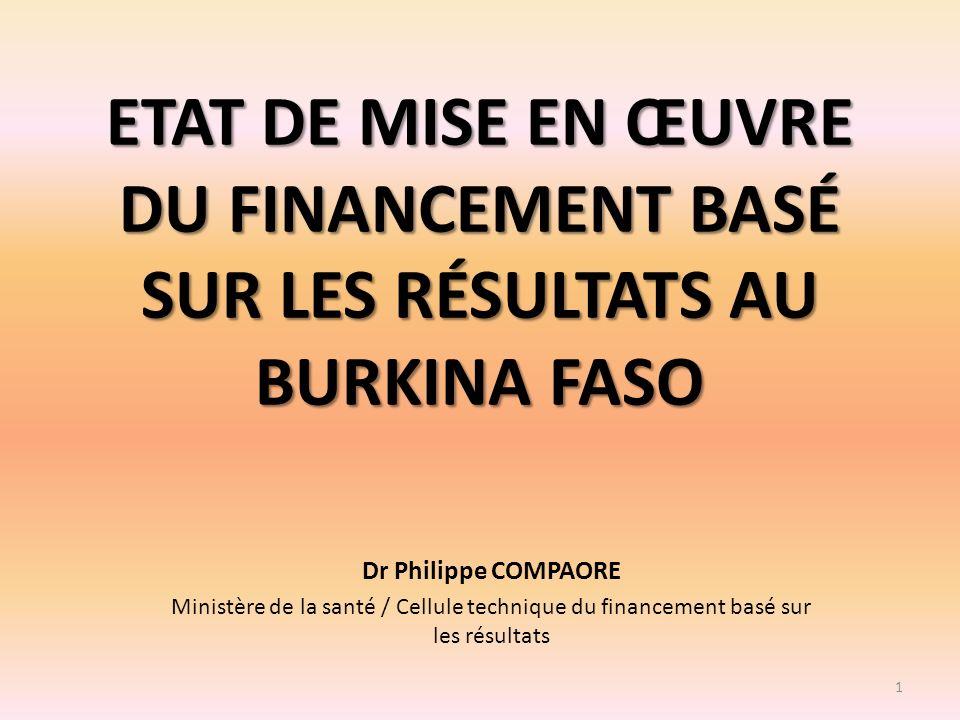ETAT DE MISE EN ŒUVRE DU FINANCEMENT BASÉ SUR LES RÉSULTATS AU BURKINA FASO