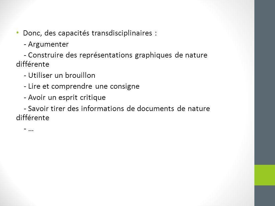 Donc, des capacités transdisciplinaires :