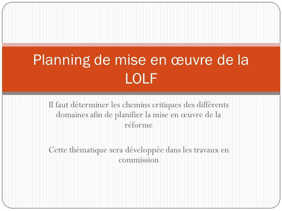 Planning de mise en œuvre de la LOLF