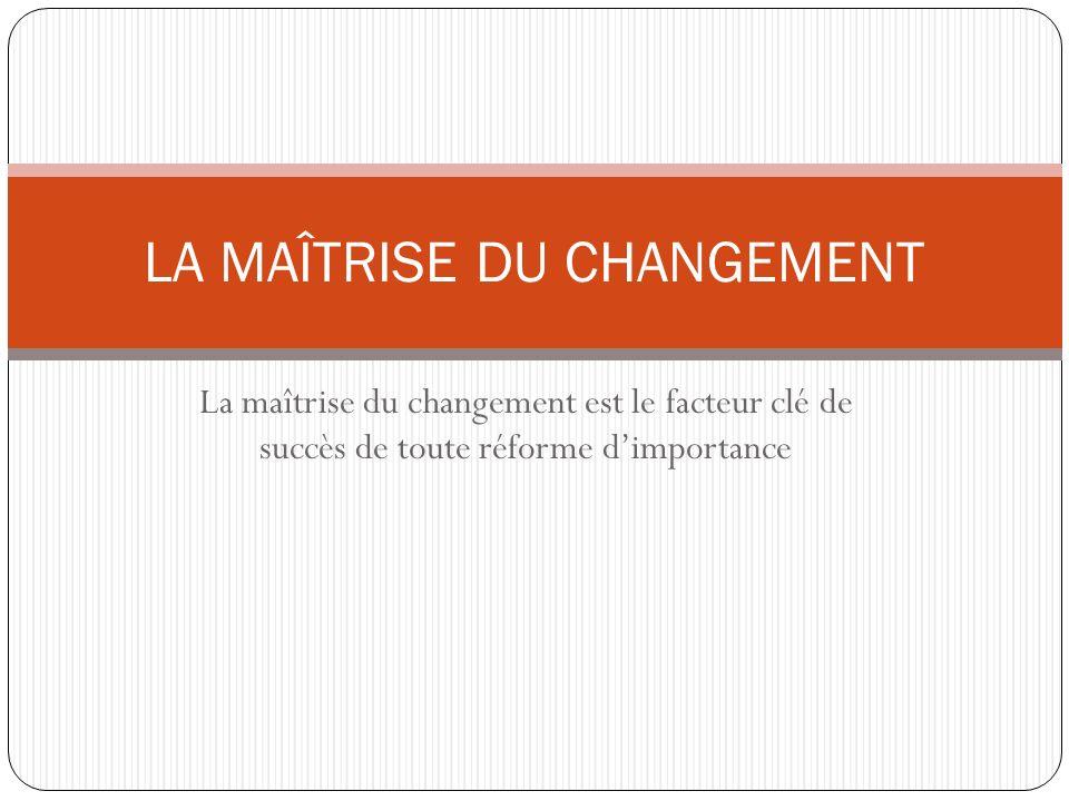 LA MAÎTRISE DU CHANGEMENT