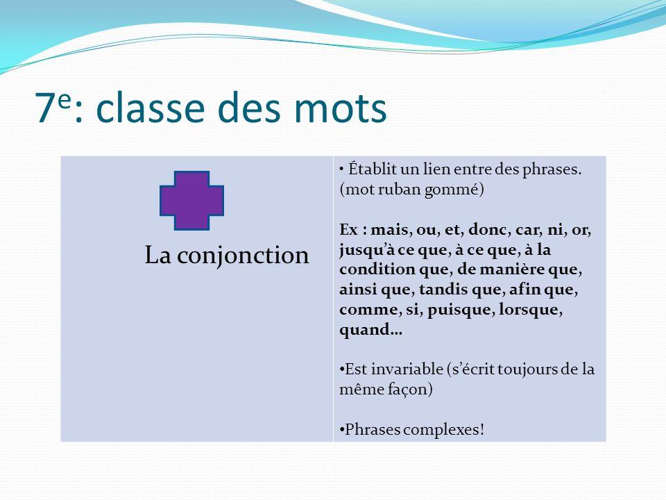 7e: classe des mots La conjonction