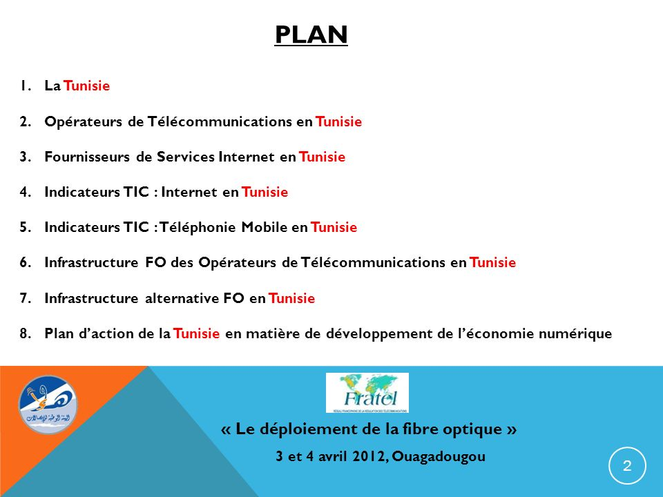 PLAN « Le déploiement de la fibre optique » La Tunisie