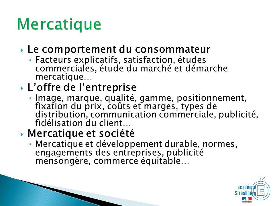 Mercatique Le comportement du consommateur L'offre de l'entreprise