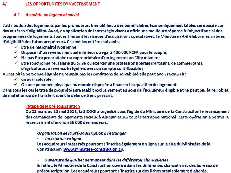 4/ LES OPPORTUNITES D'INVESTISSEMENT