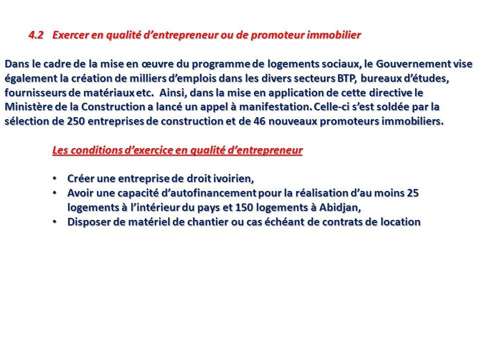 4.2 Exercer en qualité d'entrepreneur ou de promoteur immobilier