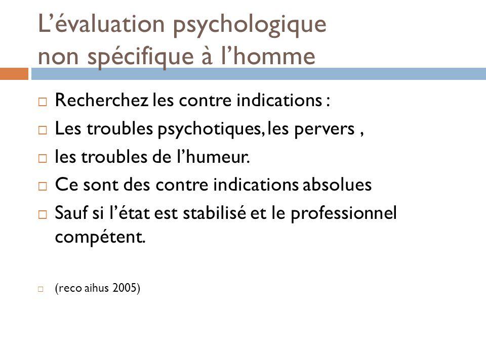 L'évaluation psychologique non spécifique à l'homme