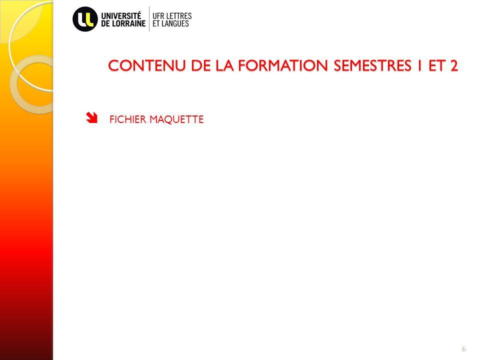 CONTENU DE LA FORMATION SEMESTRES 1 ET 2