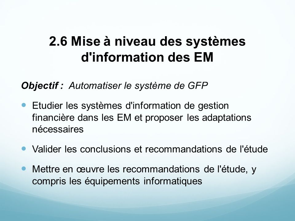 2.6 Mise à niveau des systèmes d information des EM