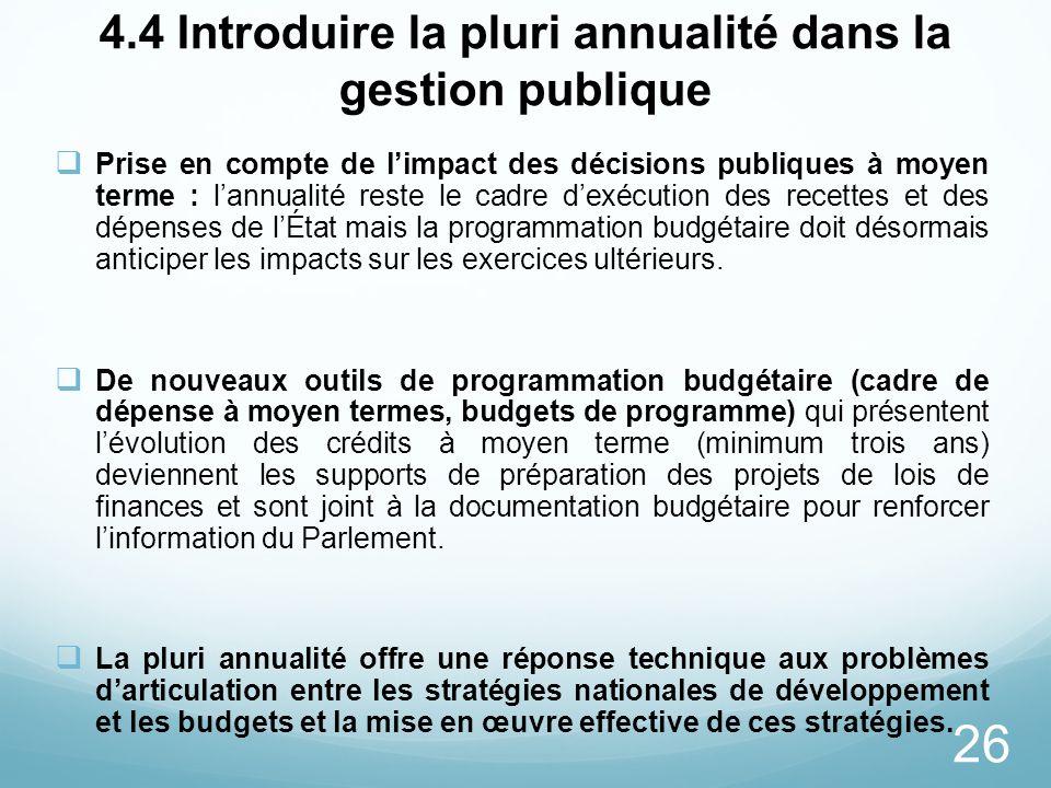 4.4 Introduire la pluri annualité dans la gestion publique