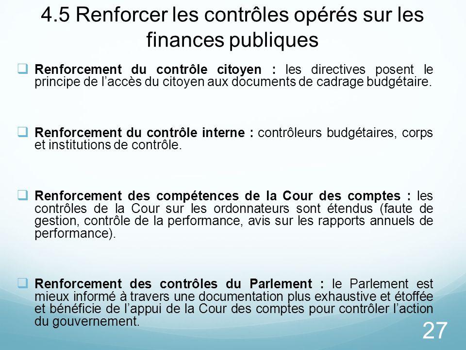 4.5 Renforcer les contrôles opérés sur les finances publiques