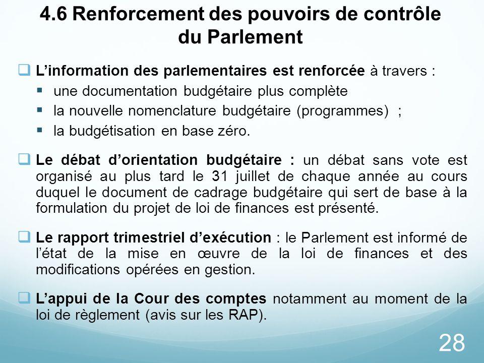 4.6 Renforcement des pouvoirs de contrôle du Parlement
