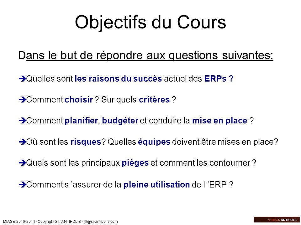 Objectifs du Cours Dans le but de répondre aux questions suivantes: