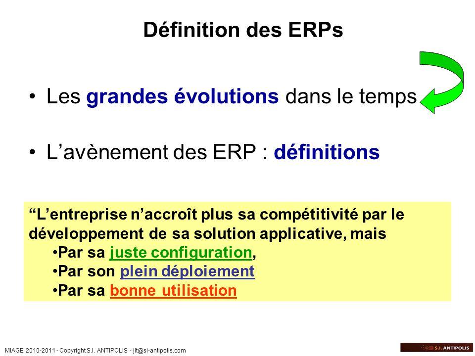 Les grandes évolutions dans le temps L'avènement des ERP : définitions