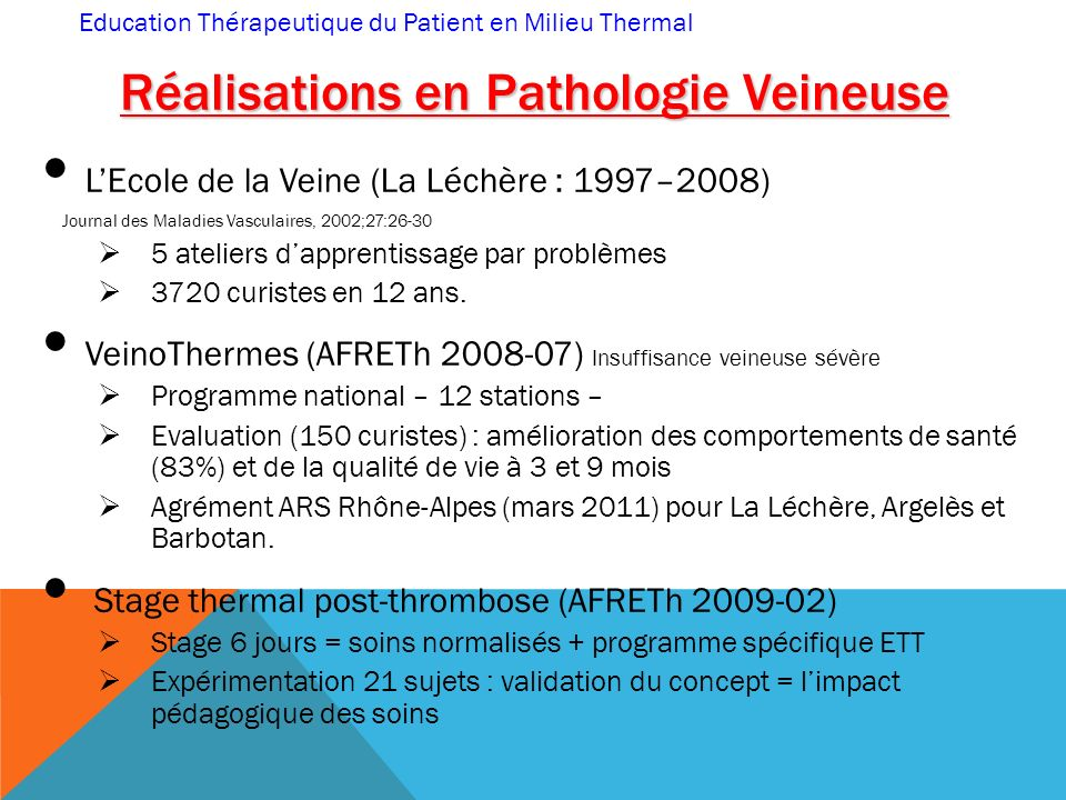Réalisations en Pathologie Veineuse