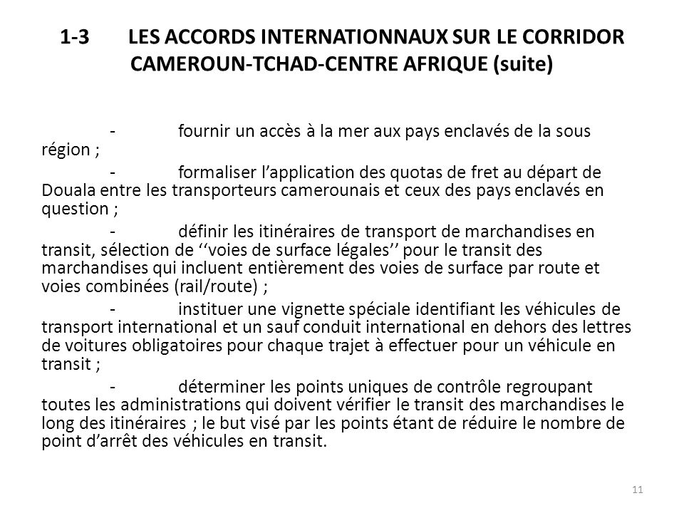 1-3 LES ACCORDS INTERNATIONNAUX SUR LE CORRIDOR CAMEROUN-TCHAD-CENTRE AFRIQUE (suite)