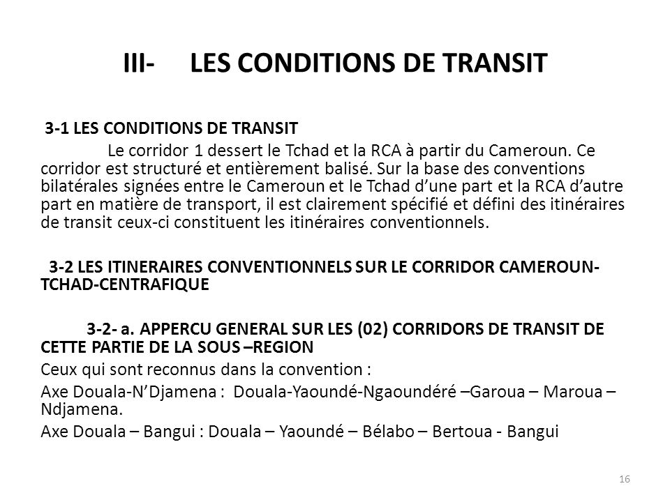 III- LES CONDITIONS DE TRANSIT