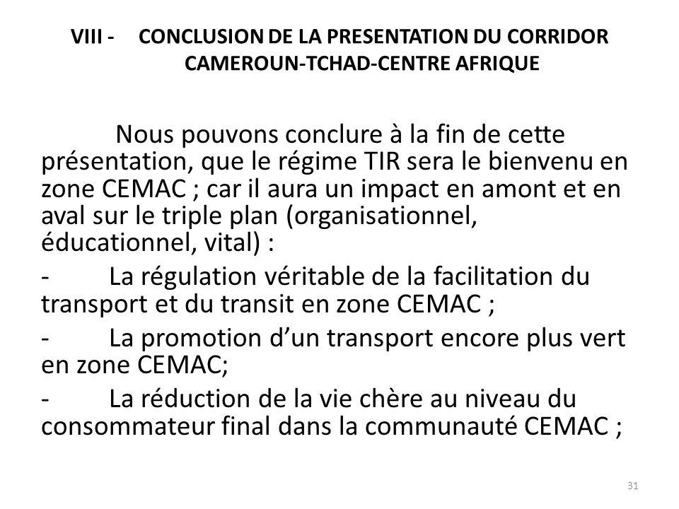 - La promotion d'un transport encore plus vert en zone CEMAC;