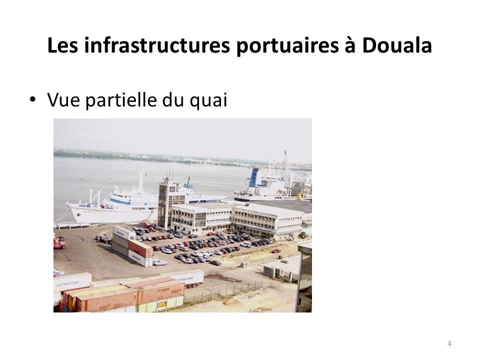 Les infrastructures portuaires à Douala