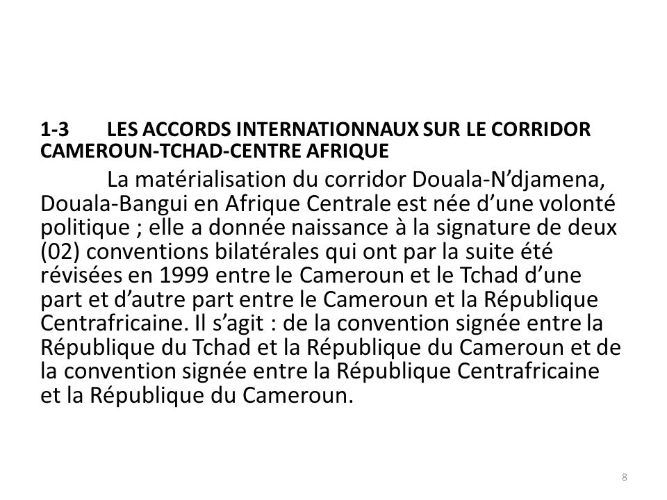 1-3 LES ACCORDS INTERNATIONNAUX SUR LE CORRIDOR CAMEROUN-TCHAD-CENTRE AFRIQUE