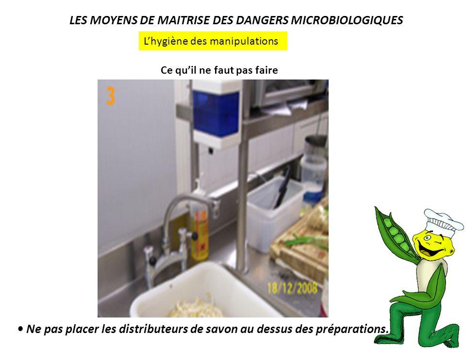 LES MOYENS DE MAITRISE DES DANGERS MICROBIOLOGIQUES