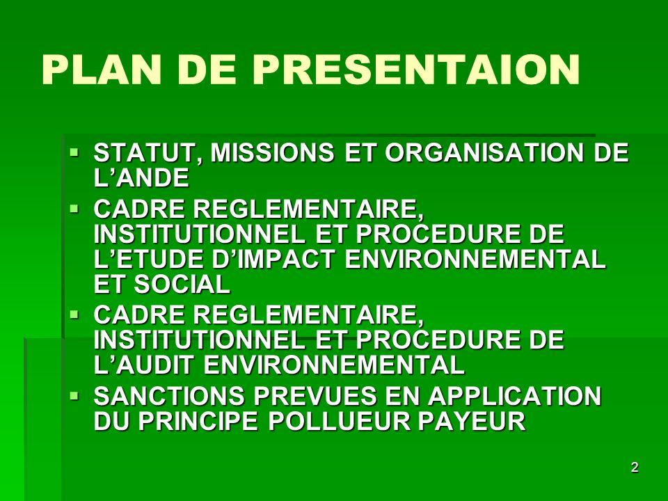 PLAN DE PRESENTAION STATUT, MISSIONS ET ORGANISATION DE L'ANDE