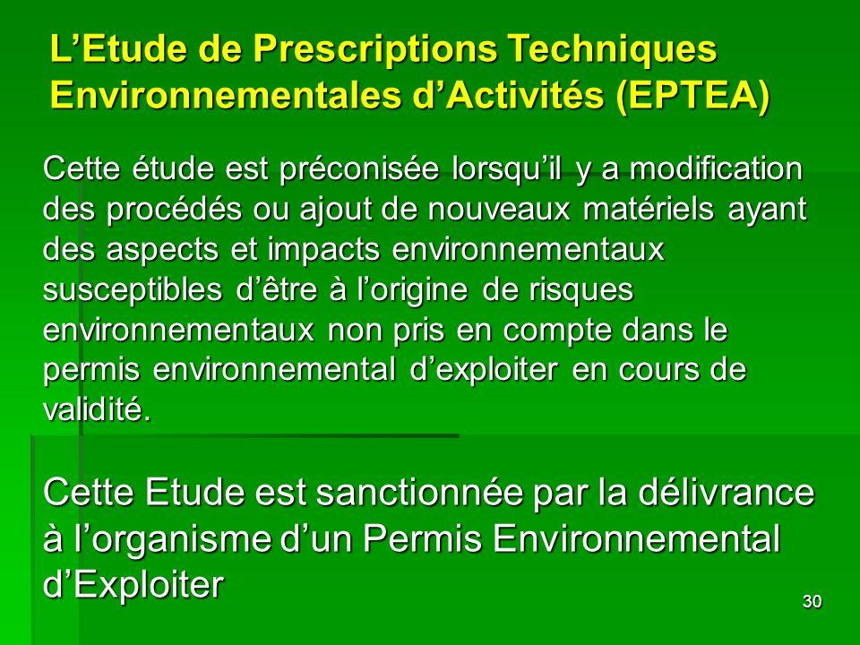 L'Etude de Prescriptions Techniques Environnementales d'Activités (EPTEA)