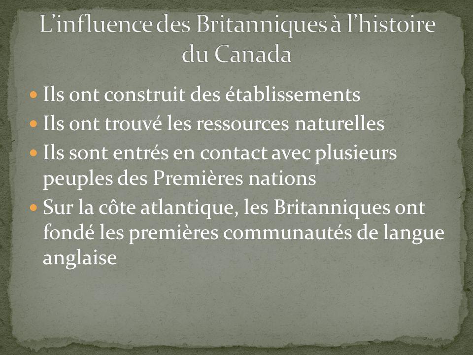 L'influence des Britanniques à l'histoire du Canada