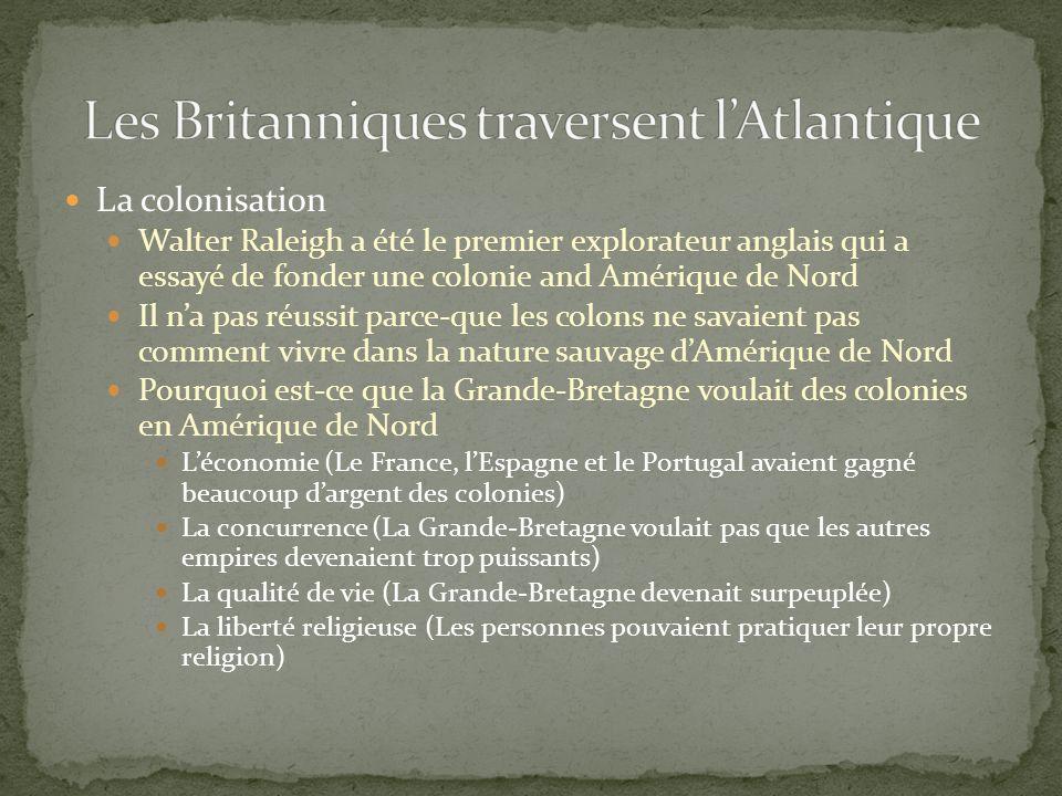 Les Britanniques traversent l'Atlantique